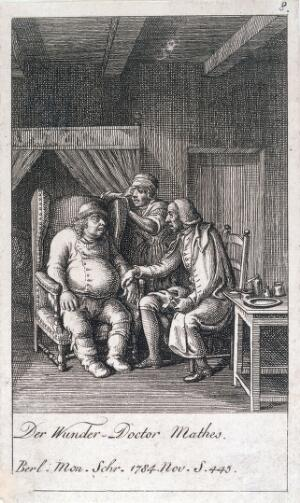 "view Johann Gottfried Matthes (Mathes), a ""natural healer"", taking the pulse of a patient suffering from the dropsy. Etching, 1784."