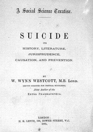 view W. W. Westcott, Suicide. Its history, liter