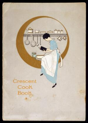 view Ephemera Collection: Crescent Cook Book