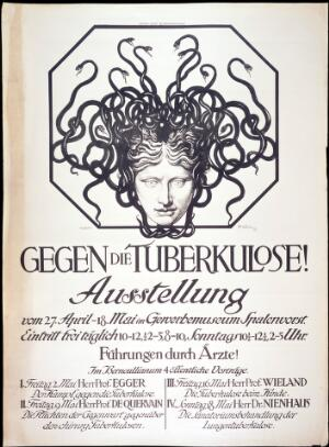 view Tuberculosis: the head of the Medusa representing the disease, and advertising an exhibition against tuberculosis in Basel