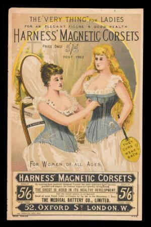 view Advert for Harness' Magnetic Corsets which shows two woman, one seated and one standing, wearing the corsets. Available from The Medical Battery Co. Ltd. 52 Oxford Street, London