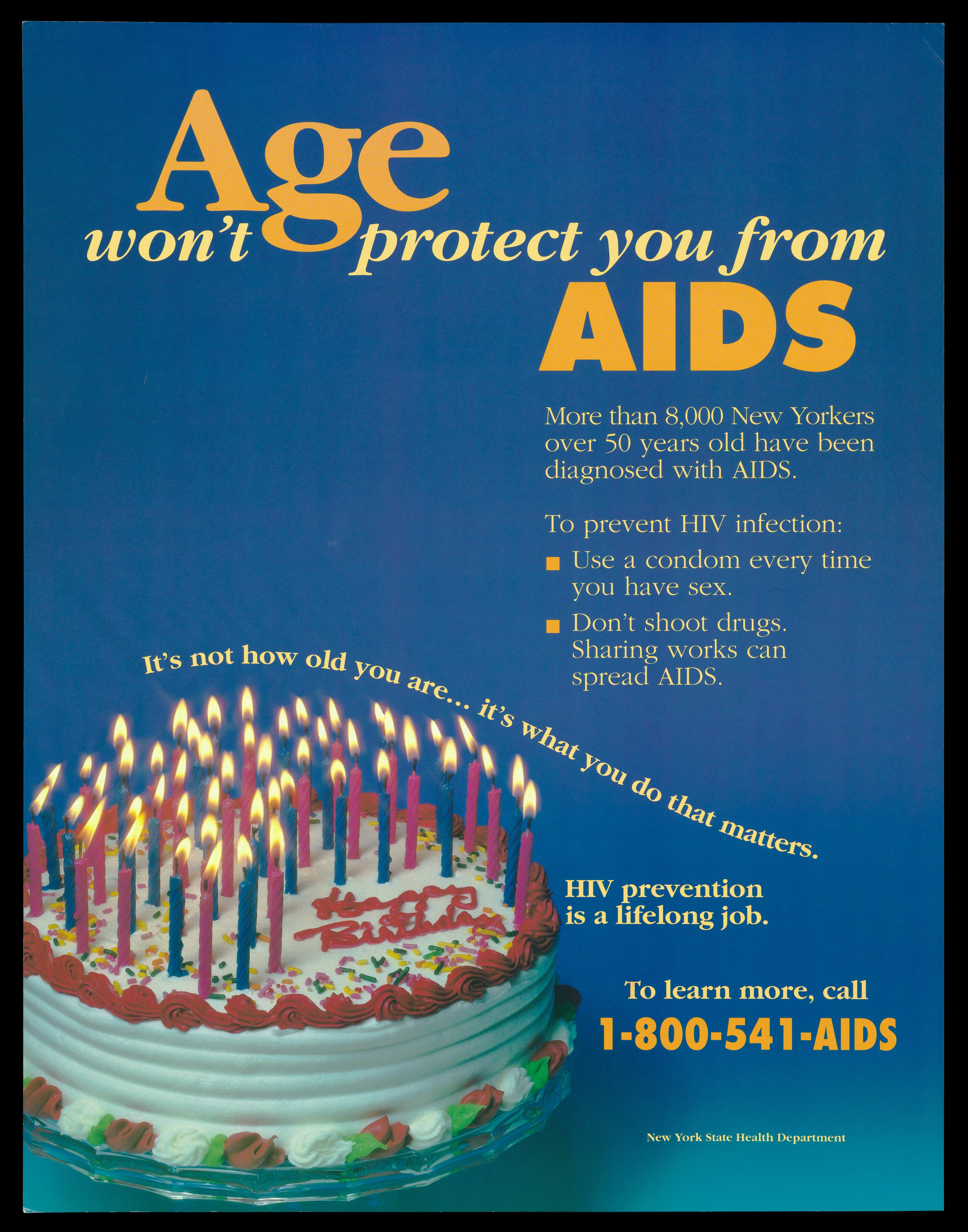A Birthday Cake With Lit Candles And Message That Age Wont Provide Protection From AIDS Advertisement For The Helpline By New York State Health