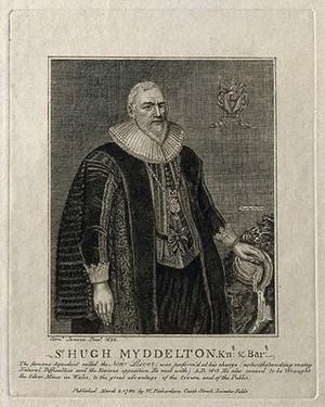 view Sir Hugh Myddelton. Line engraving, 1792, after C. Johnson, 1632.