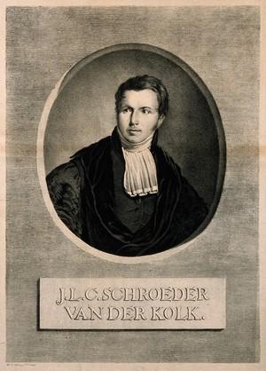 view Jacob Ludovic Conrad Schroeder van der Kolk. Lithograph by W. J. Paling, 1831.