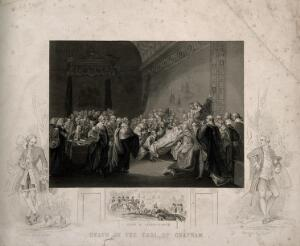 view The death of William Pitt, Lord Chatham, in the Upper Chamber of the Palace of Westminster, 1778. Engraving by J. Rogers after J. Copley, 1779.