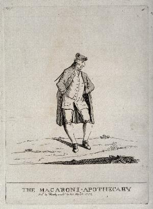 view A fashionably-dressed dandy apothecary. Etching by M. Darly, 1772.