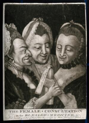 view Three women huddle eagerly around a medicine bottle; perhaps connected with pregnancy. Mezzotint by T. Scratchley, 1771.