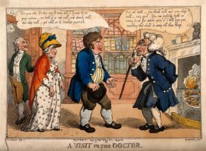 view A couple of country folk consulting a decrepit doctor, a servant smiles menacingly in the doorway. Coloured etching by T. Rowlandson, 1809, after G.M. Woodward.