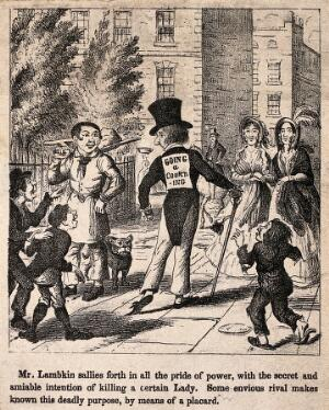 view Mr. Lambkin walking down a street on his way to court a lady, unknown to him a placard has been stuck on to his back declaring his intentions to all. Lithograph by G. Cruikshank.