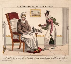 view A niece visits her smallpocked uncle and gives him presents. Coloured engraving by Gautier.