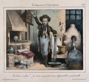view A chemist creates a new form of gunpowder - incombustible; representing a futile new invention. Coloure lithograph by J.-B.-D. Bourdel, 1835.