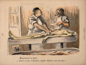 view An old vagrant's corpse is stuffed with newspaper after being raided for useful organs by two pipe-smoking, wisecracking surgeons. Colour photomechanical reproduction of a lithograph by N. Dorville, c. 1901.