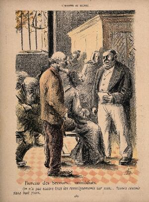view The destitute wait for welfare assistance; an old man is told by an official that he will have to come back in eight days. Colour reproduction of a lithograph by N. Dorville, c. 1901.