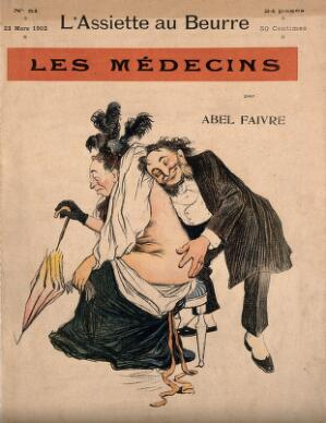 view A gleeful physician closely examines the buttocks of a middle-aged lady. Colour process print after J-A. Faivre, 1902.