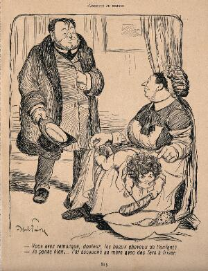 view A maid playing with a baby on her knee points out its curly hair to the visiting doctor; he replies that the mother was in curling tongs when she gave birth. Process print after J-A. Faivre, 1902.