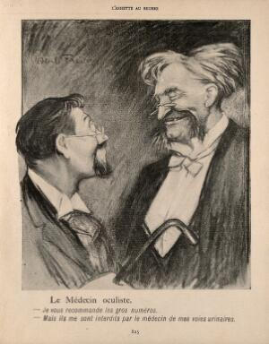 view A man has a joke with his optician. Process print after J-A. Faivre, 1902.