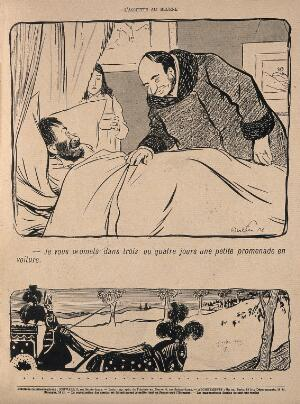 view In the first picture, a doctor promises a patient a drive out in a car in a few days; the second picture shows a hearse solemnly departing. Process print after J-A. Faivre, 1902.