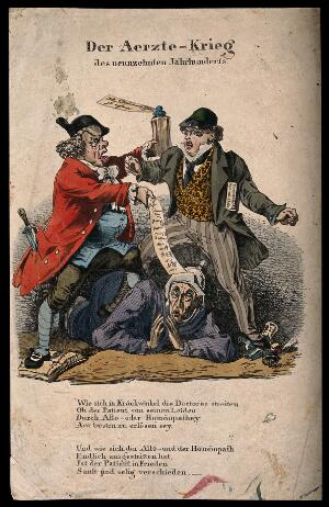 view Two doctors fight over which method to use on a patient; dramatising the conflict between allopathy and homoeopathy. Coloured wood engraving.
