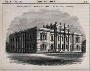 view Presbyterian college, Belfast. Wood engraving by C.D. Laing, 1852, after B. Sly after C. Lanyon.