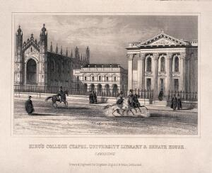 view King's College Chapel, east range of the Old Schools and Senate house, Cambridge. Line engraving.