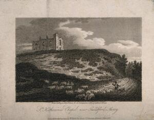 view St. Katherine's Chapel, Guildford, Surrey: sheep being herded past the ruins. Line engraving by J. Storer, 1808, after himself.