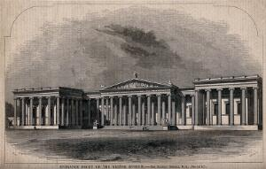 view The British Museum: the entrance facade as intended. Wood engraving by C. D. Laing after B. Sly, 1849.
