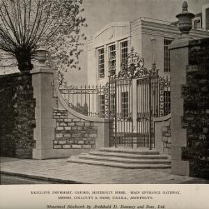 view Radcliffe Infirmary, Oxford: the gates of the maternity home. Process print, 1929.