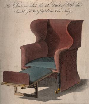 view The chair on which the Duke of York (1763-1827?) died. Coloured engraving, ca. 1827.