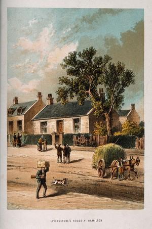 view David Livingstone's house at Hamilton, Scotland. Lithograph.