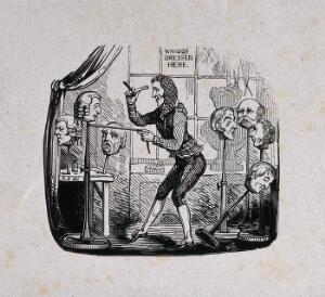 view A wig-seller dressing a wig on a stand in his shop; the stands all bear the heads of whig politicians. Wood engraving by W.C.W after R. Seymour.