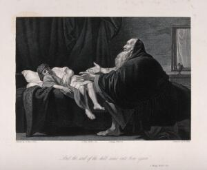 view The widow's son, empty-eyed, returns to life at the prayer of Elijah. Engraving by W. Holl after B. West.