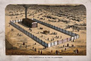 view The tabernacle erected in the wilderness, surrounded by an enclosure and miles of tents. Coloured etching after W. Dickes.