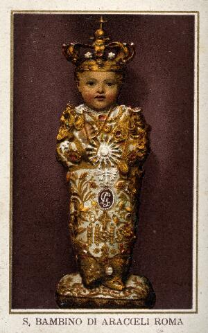 view The Christ Child of S. Maria in Aracoeli in Rome. Colour lithograph.