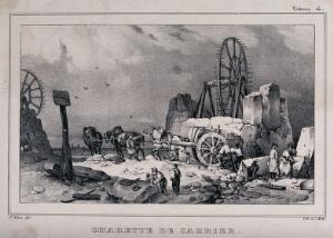 view A stone quarry: masons are working the stone, and a team of horses is pulling a cart carrying a massive stone. Lithograph by C. Motte after V. Adam.
