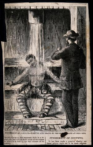 view A prisoner in Sing Sing Prison, New York, having water poured over him by a guard as a punishment, while restrained at the ankles and wrists: he dies. Wood engraving, 1869.