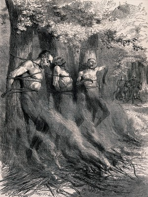 view Three naked men are tied to trees with a bonfire set alight before them threatening to burn or asphyxiate them. Wood engraving by Horace Harral after Godefroy Durand.