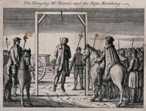 view Mr. Mantle is hung on a gibbet with the rope breaking under his weight while men carrying halberds are looking on. Etching.