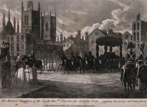 view The funeral procession of Charles James Fox passing through Palace Yard in London. Aquatint, 1806.