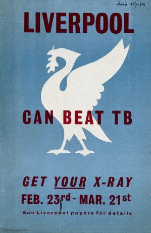 view Liverpool's x-ray campaign against tuberculosis. Lithograph, ca. 1960.
