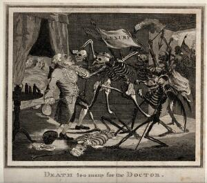 view A doctor failing to hold death at bay from his patient; represented by a group of skeletal death figures one of whom is grabbing the doctor by the throat; the terrified patient looks on from the bed. Etching after S. Collings, ca. 1803.