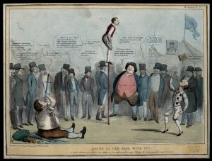 """view A crowd of political onlookers watch the performances of Lord John Russell balancing on a pole inscribed """"Irish corporation billl..."""", Daniel O'Connell swallowing a sword inscribed """"repeal"""" and Thomas Spring-Rice balancing on his chin an object with a picture of a church. Coloured lithograph by H.B. (John Doyle), 1837."""