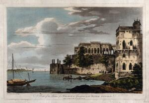 view Ghāzīpur, Uttar Pradesh: a ruined palace on the river Ganges. Coloured etching by William Hodges, 1785.