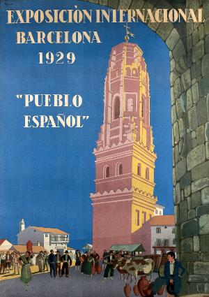 view International Exhibition, Barcelona: a Spanish village with the tower of Utebo in the background and people in the foreground. Colour lithograph by X. Nogues, 1929.