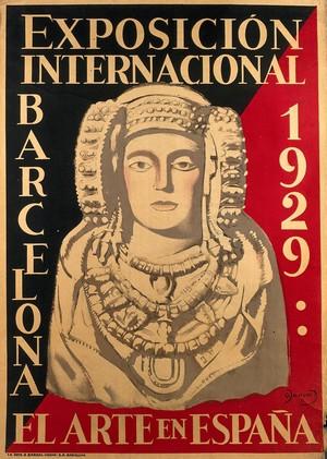 view International Exhibition, Barcelona, 1929: the Dama de Elche, Alicante. Colour lithograph, 1929.