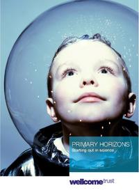 view Primary horizons : starting out in science / Colette Murphy [and others].