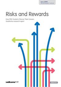 view Risks and Rewards : How PhD Students Choose Their Careers : Qualitative research report.