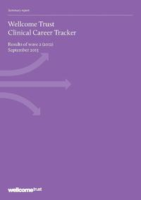 view Wellcome Trust clinical science career tracker : results of Wave 2 (2012) / The Wellcome Trust.