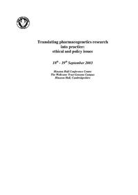 view Translating pharmacogenetics research into practice : ethical and policy issues.