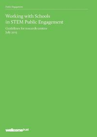 view Working with Schools in STEM Public Engagement : guidelines for research centres : July 2013.