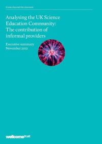 view Analysing the UK Science Education Community : the contribution of informal providers : executive summary November 2012.